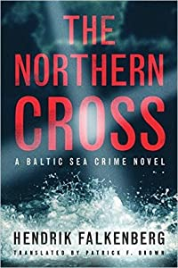 The Northern Cross (Baltic Sea Crime #2)