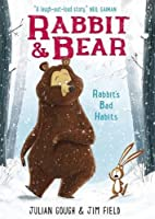 Rabbit's Bad Habits (Rabbit and Bear, #1)