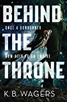 Behind the Throne (The Indranan War, #1)