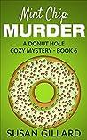 Mint Chip Murder (Donut Hole Mystery #6)