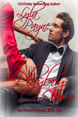 The Playboy Prince (The Piacere Princes #1)