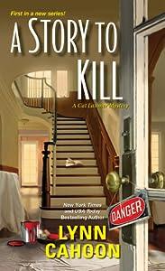 A Story to Kill (Cat Latimer Mystery, #1)