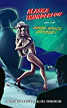 Alaska Thunderfun and the Inner Space Odyssey (Sickening Adventures Book 2)