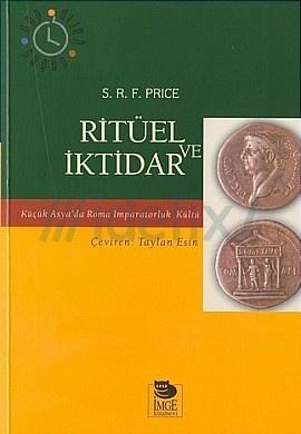 Ritüel ve İktidar  by  S.R.F. Price