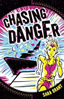Chasing Danger 1: Chasing Danger