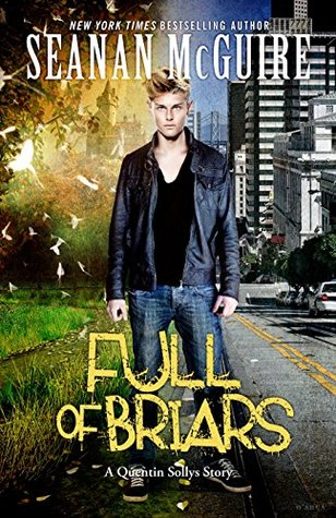 Full of Briars by Seanan McGuire