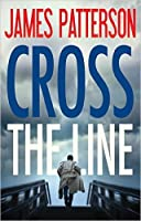 Cross the Line (Alex Cross, #24)