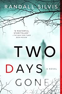 Two Days Gone (Ryan DeMarco Mystery, #1)