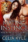Mating Instinct (Ridgeville, #1-10)