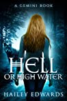 Hell or High Water (Gemini, #3)