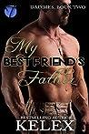 My Best Friend's Father (Daddies, #2)