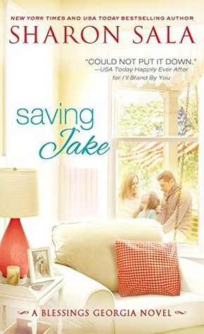 Saving Jake (Blessings, Georgia #3)