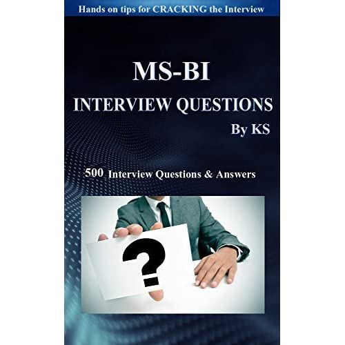 MSBI INTERVIEW QUESTIONS & ANSWERS: Hands Tips For Cracking