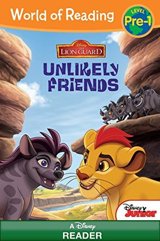 World of Reading: The Lion Guard	:Unlikely Friends: Level Pre-1 (World of Reading (eBook))
