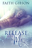 Release Me (The Music Within, #2)
