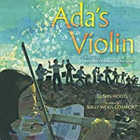 Ada's Violin: The Story of the Recycled Orchestra of Paraguay
