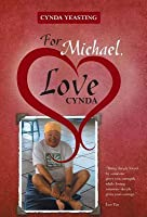 For Michael, Love Cynda