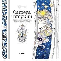 The Time Chamber A Magical Story And Colouring Book Camera Timpului O Poveste Inspirationala Artistei Daria Song