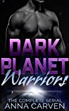Dark Planet Warriors: The Complete Serial (Dark Planet Warriors, #1)