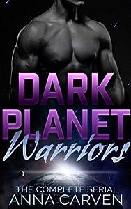 Dark Planet Warriors: The Complete Serial (Dark Planet Warriors, #1)