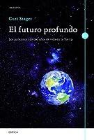 El futuro profundo: Los próximos 100.000 años de vida en la Tierra (Drakontos)