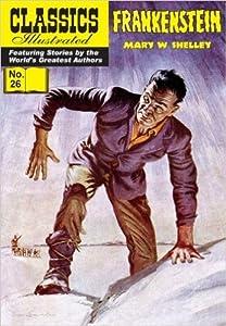 Frankenstein (Classics Illustrated, #26)