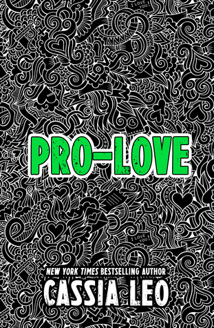 Pro-Love by Cassia Leo