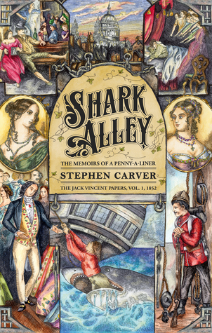 Shark Alley: The Memoirs of a Penny-A-Liner (the Jack Vincent Papers Book 1)