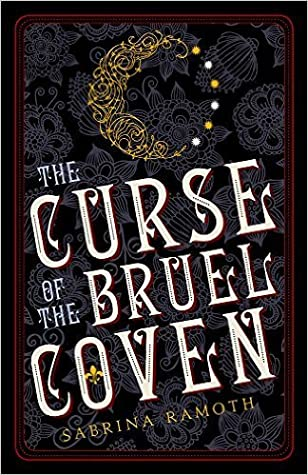 The Curse of the Bruel Coven by Sabrina Ramoth