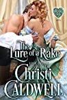 The Lure of a Rake (The Heart of a Duke, #9)