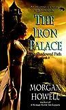 The Iron Palace (Shadowed Path, #3)