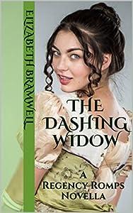 The Dashing Widow (Regency Romps, #1)