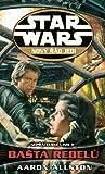 Bašta rebelů (Nepřátelské linie, #2) (Star Wars: Nový řád Jedi, #12) - Aaron Allston