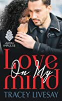 Love On My Mind (Shades of Love, #1)