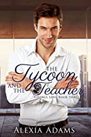The Tycoon and The Teacher (Vintage Love #3)
