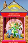 Starring the Babysitters (Babysitters Club Specials)