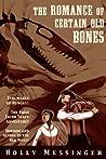 The Romance of Certain Old Bones (Jacob Tracy #0.5)