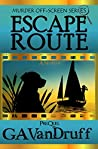 Escape Route (Murder Off-Screen #0)