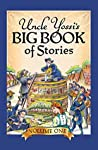 Uncle Yossi's Big Book of Stories (Vol 1): Classic Jewish Tales as told by Rabbi Yosef Goldstein