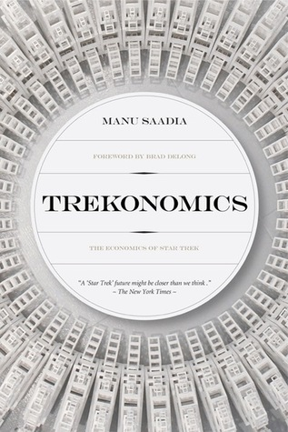 Trekonomics by Manu Saadia