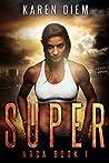 Super (Arca #1)