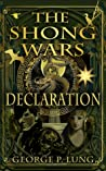 The Shong Wars: Declaration