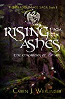 Rising From the Ashes: The Chronicles of Caymin (Dragonmage Saga #1)