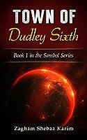 Town of Dudley Sixth (Sambol Book 1)