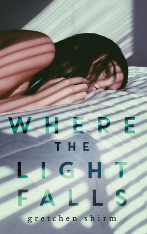 Where The Light Falls by Gretchen Shirm
