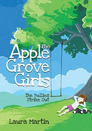 The Apple Grove Girls: The Bullies Strike Out