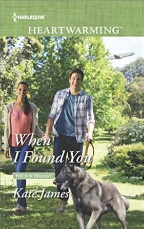 When I Found You (San Diego K-9 Unit #3)