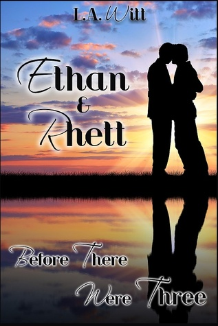 Before There Were Three: Ethan & Rhett (The Distance Between Us #0.5)