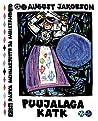 Puujalaga katk : eesti rahva muinasjutte ja muistendeid