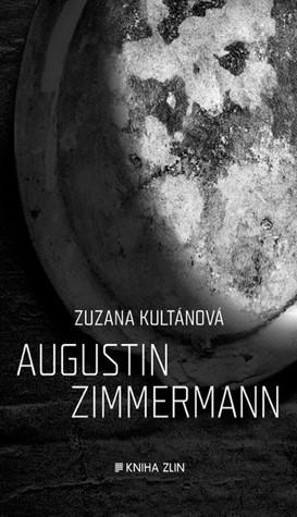 Augustin Zimmermann by Zuzana Kultánová